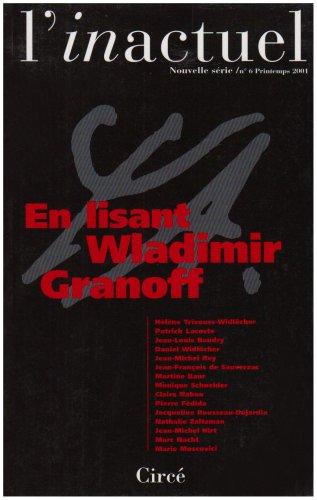 L'inactuel, psychanalyse et culture n°6 printemps 2001: Revue