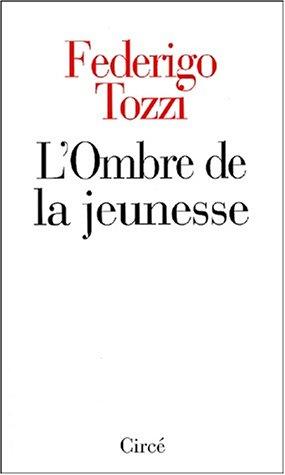 L'ombre de la jeunesse (2842421388) by Federigo Tozzi