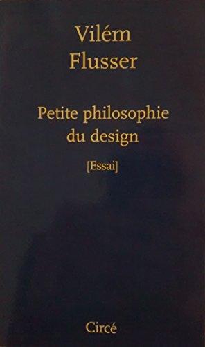 9782842421458: Petite philosophie du design
