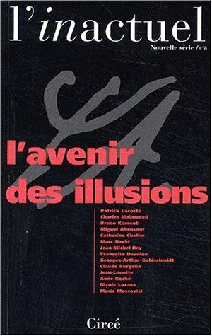 L'inactuel N° 8 : L'avenir des illusions: Collectif