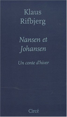 9782842422561: Nansen et Johansen (French Edition)