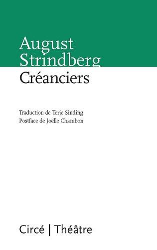 Créanciers (Théâtre): Strindberg, August