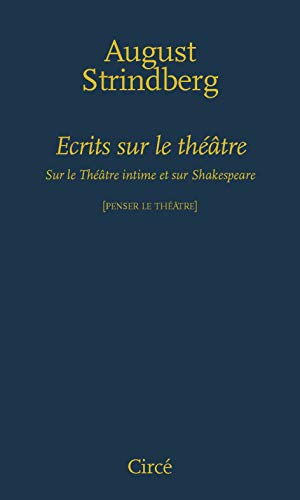 Ecrits sur le théâtre: Strindberg, August
