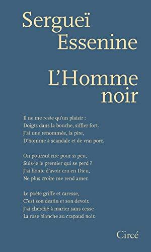 L'HOMME NOIR: ESSENINE, SERGUEI
