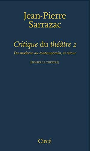 Critique du théâtre, t. 02: Sarrazac, Jean-Pierre