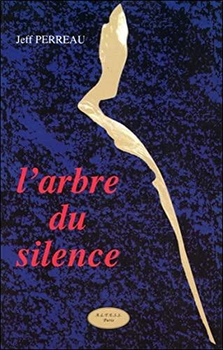 9782842430139: Arbre de silence (French Edition)