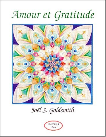 Amour et gratitude (2842430395) by Joël Goldsmith