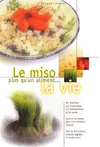 9782842430924: Miso. plus qu'un aliment. la vie