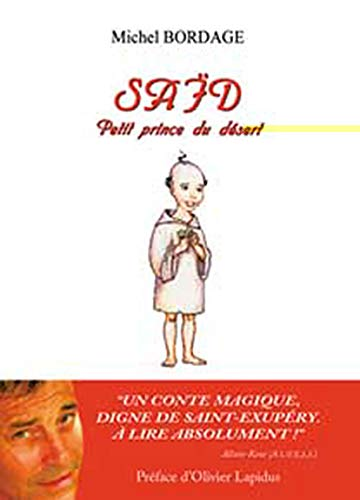 9782842431181: Saïd : Petit prince du désert