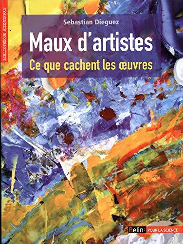 MAUX D ARTISTES: DIEGUEZ SEBASTIAN
