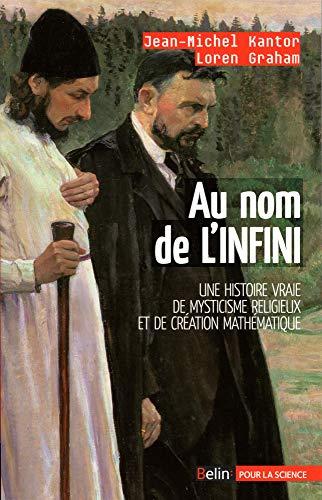 9782842451073: Au nom de l'infini : Mysticisme religieux et créativité mathématique