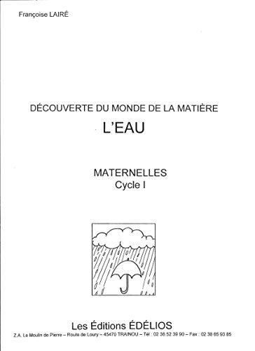 9782842490232: L'eau : Maternelles, cycle 1