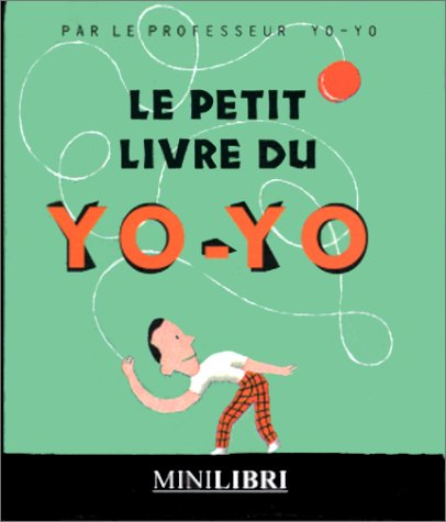 9782842500542: Le Petit Livre du yoyo