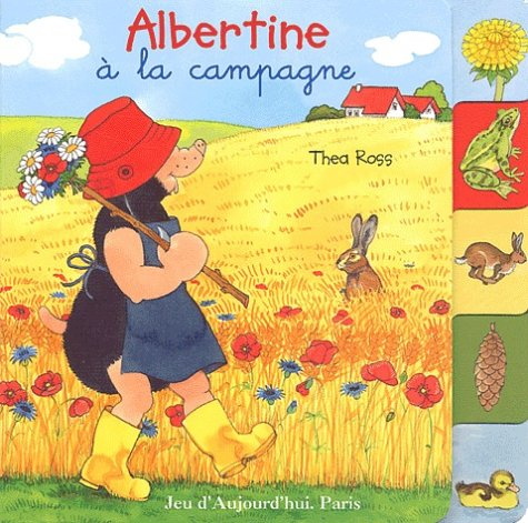 Albertine à la campagne - Thea Ross
