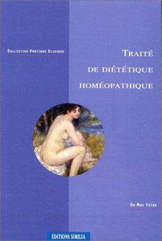 9782842510121: traite de dietetique homeopathique