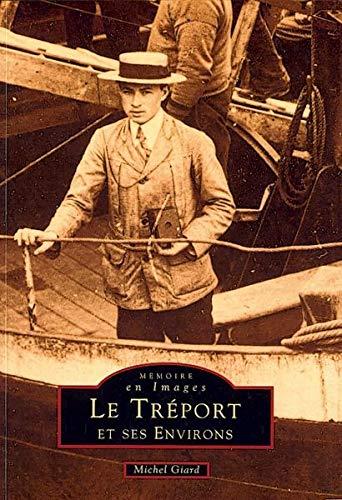 9782842530679: Le Treport et Ses Environs