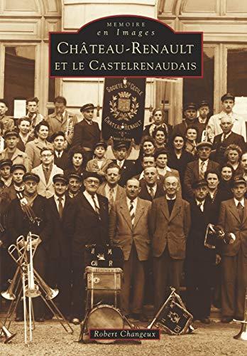 9782842532376: Chateau-Renault et le castelrenaudais