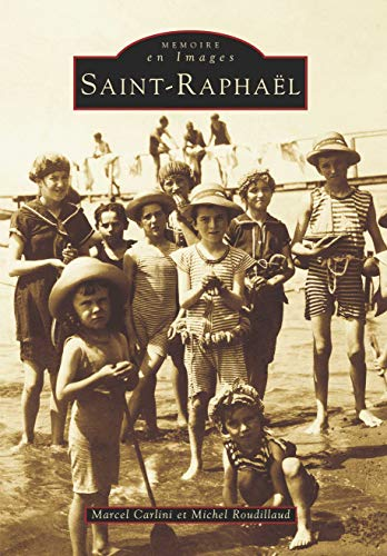 9782842533465: Saint-Raphael - Tome I