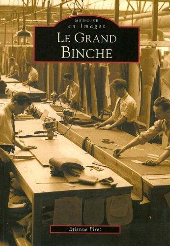 Le Grand Binche: Etienne Piret