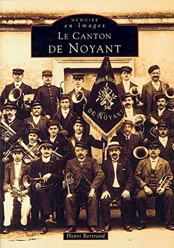 9782842534264: Le canton de Noyant