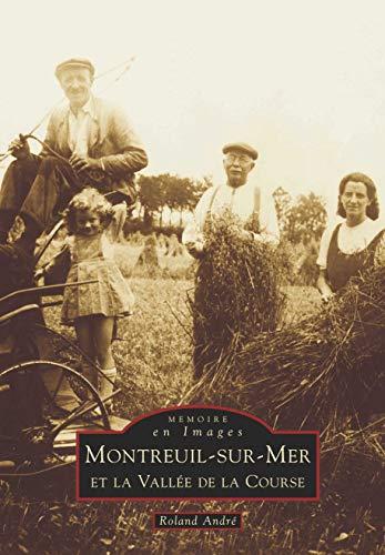 9782842534653: Montreuil-sur-Mer et la vall�e de la course