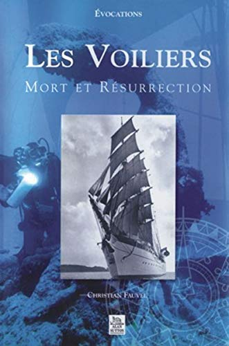 9782842535360: Les Voiliers : Mort et résurrection