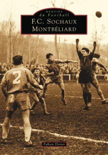 9782842535872: FC Sochaux Montbéliard