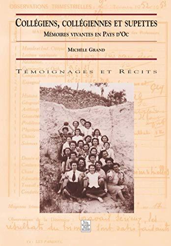 9782842537098: Collegiens, collegiennes et supettes memoires vivantes en pays d'oc (French Edition)