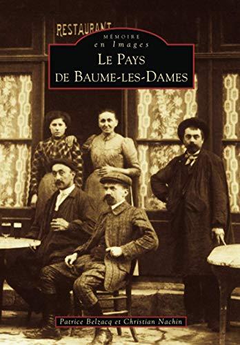 9782842537128: Le pays de baume-les-dames