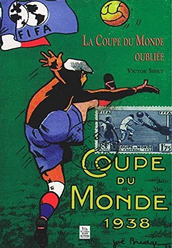 9782842537296: LA COUPE DU MONDE OUBLIE