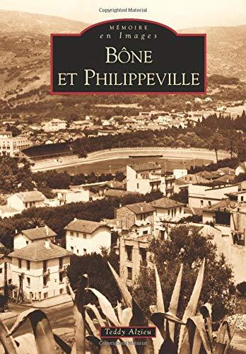 9782842538699: Bône et Philippeville