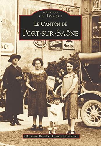 9782842539801: Port-sur-saone (canton de)