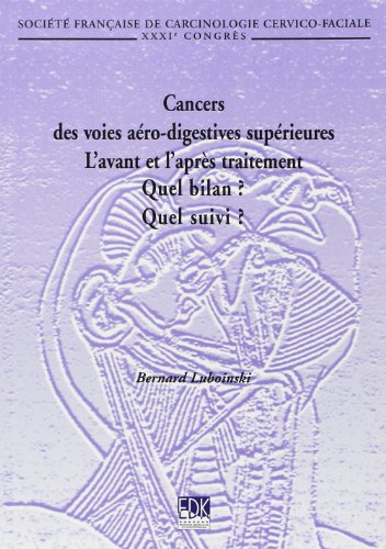Cancers des Voies Aero-Digestives Supérieures... (French Edition): Luboinski B