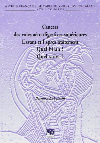 Cancers des Voies Aero-Digestives Supérieures...: Bernard Luboinski