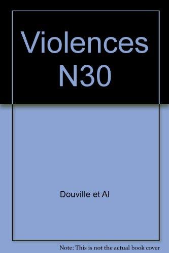 REVUE PSYCHOLOGIE CLINIQUE T.30; violences