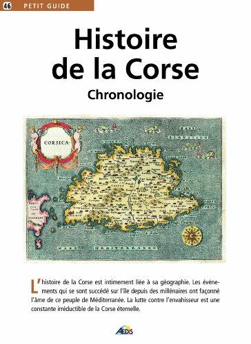 HISTOIRE DE LA CORSE. Chronologie (Petit guide): Castellani, Charles; Collectif;