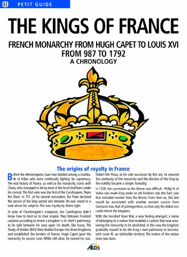 9782842591168: The Kings of France. French monarchy from Hugh Capet to Louis XVI from 987 to 1792, a chronology