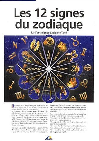 9782842591939: Les 12 signes du zodiaque (French Edition)