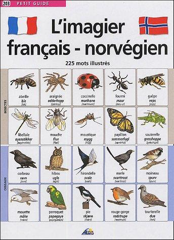 9782842593025: L'imagier français-norvégien : 225 mots illustrés