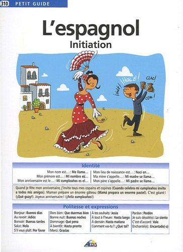 9782842596019: L'espagnol : Initiation