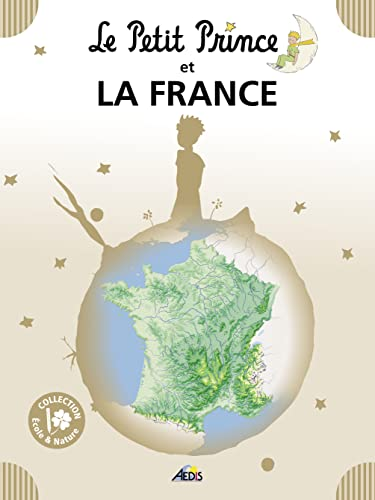 9782842599638: 08 - LE PETIT PRINCE ET LA France