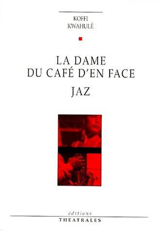 9782842600327: La Dame du café d'en face