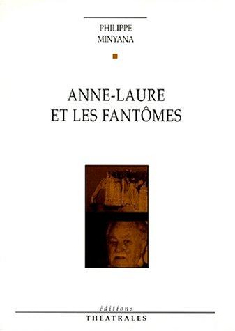 9782842600334: Anne-Laure et les Fantômes