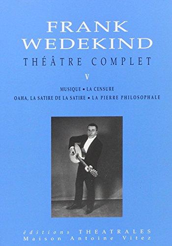 9782842600433: Théâtre tome 5 : Wedekind