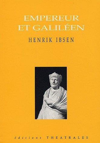 Empereur et Galiléen (French Edition): Henrik Ibsen
