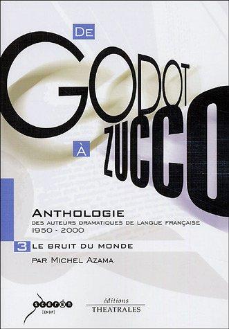 De Godot à Zucco : Anthologie des: Azama, Michel