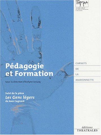 carnets de la marionnette t.2 ; pedagogie et formation ; les gens legers: THEATRALES