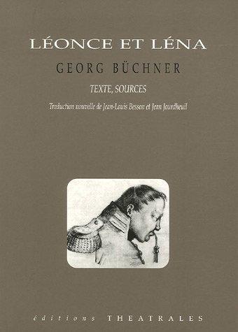 Léonce et Léna. Texte, sources.: Georg Büchner