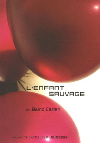 9782842602116: L'enfant sauvage (French Edition)