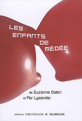 Les enfants de Médée: Suzanne Osten, Per